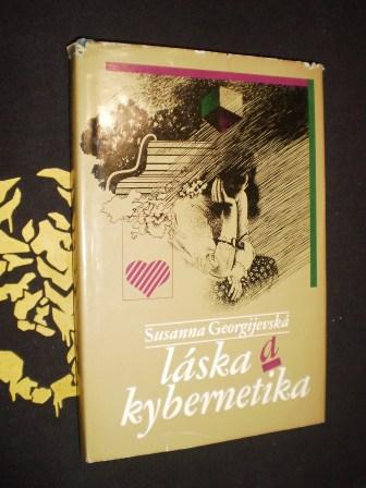 LÁSKA A KYBERNETIKA - Susanna Georgijevská