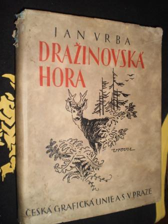 DRAŽINOVSKÁ HORA - Vrba, Jan