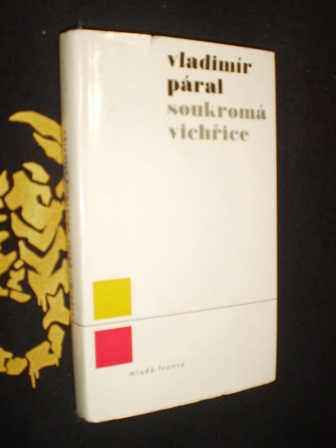Soukromá vichřice, Mladý muž & bílá velryba - Páral, Vladimír