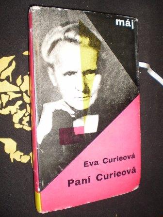 PANÍ CURIEOVÁ - Eva Curieová