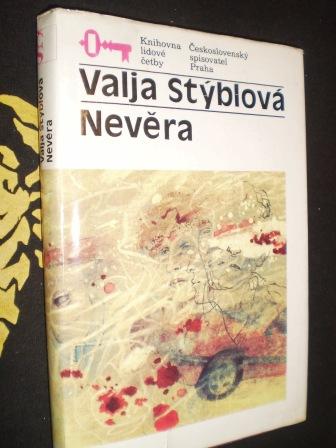 NEVĚRA - Valja Stýblová