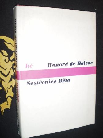 SESTŘENICE BĚTA - Honoré de Balzac