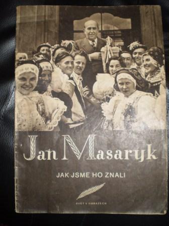 Jan Masaryk - Jak jsme ho znali