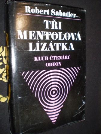 TŘI MENTOLOVÁ LÍZÁTKA - Sabatier, Robert