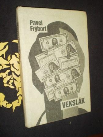 VEKSLÁK - Pavel Frýbort
