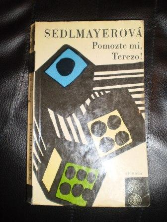 Pomozte mi, Terezo ! - Anna Sedlmayerová