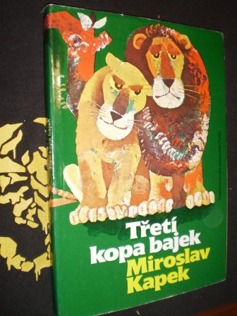 TŘETÍ KOPA BAJEK - Miroslav Kapek