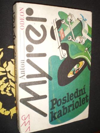 POSLEDNÍ KABRIOLET - Myrer, Anton