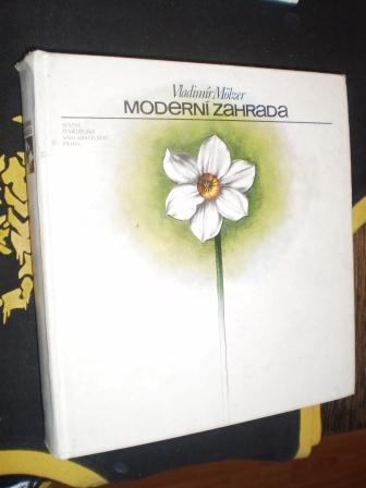 MODERNÍ ZAHRADA - Vladimír Mölzer