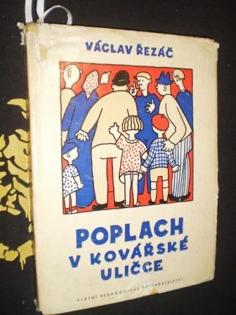 POPLACH V KOVÁŘSKÉ ULIČCE - Řezáč, Václav