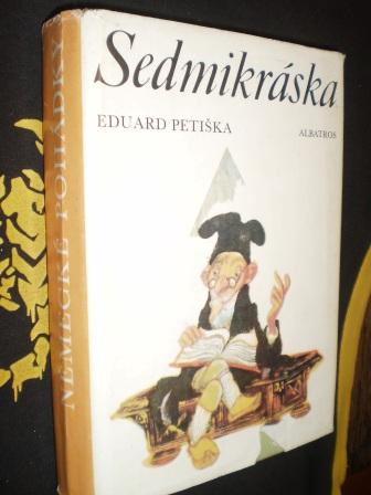 SEDMIKRÁSKA - Eduard Petiška