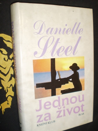 JEDNOU ZA ŽIVOT - Danielle Steel