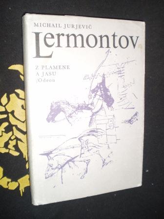 Z PLAMENE A JASU - Michail J.Lermontov