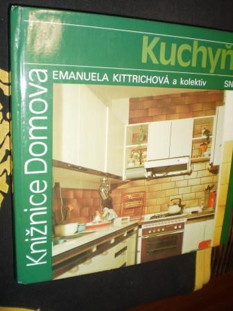 KUCHYŇ - Emanuela Kittrichová a kolektiv
