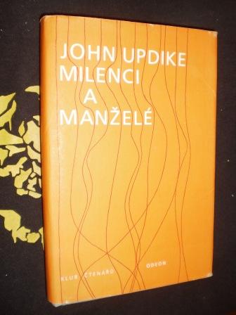 MILENCI A MANŽELÉ - John Updike