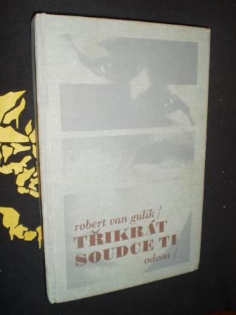 TŘIKRÁT SOUDCE TI - Robert van Gulik