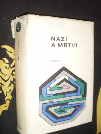 NAZÍ A MRTVÍ - Norman Mailer