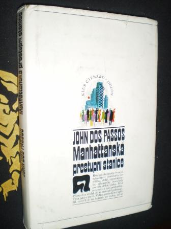 MANHATTANSKÁ PŘESTUPNÍ STANICE - John Dos Passos