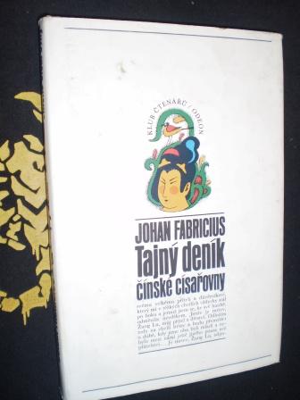 TAJNÝ DENÍK ČÍNSKÉ CÍSAŘOVNY - Fabricius, Johan