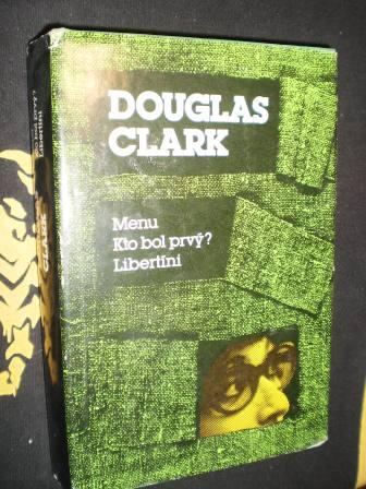 MENU / KTO BOL PRVÝ? / LIBERTÍNI - Douglas Clark