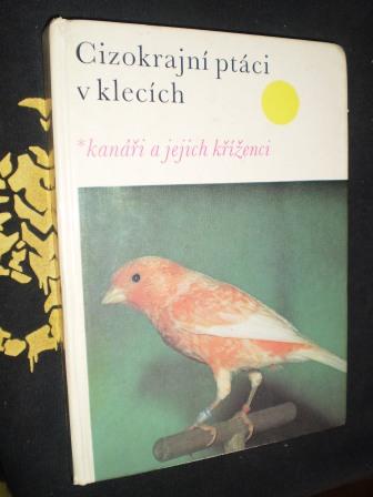 CIZOKRAJNÍ PTÁCI V KLECÍCH - Walter Wiener