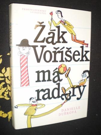 ŽÁK VOŘÍŠEK MÁ RADARY - Danielle Dušková