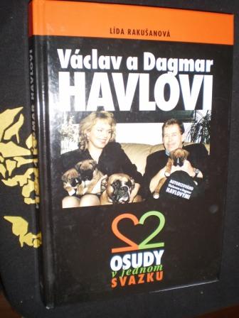 VÁCLAV A DAGMAR HAVLOVI - Lída Rakušanová