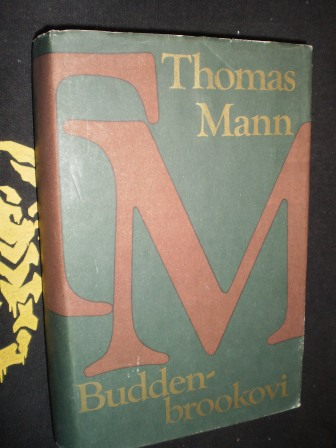 BUDDENBROOKOVI - Mann, Thomas