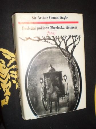 POSLEDNÍ POKLONA SHERLOCKA HOLMESE - Sir Arthur Conan Doyle