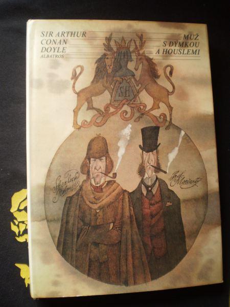Sir Arthur Conan Doyle - MUŽ S DÝMKOU A HOUSLEMI