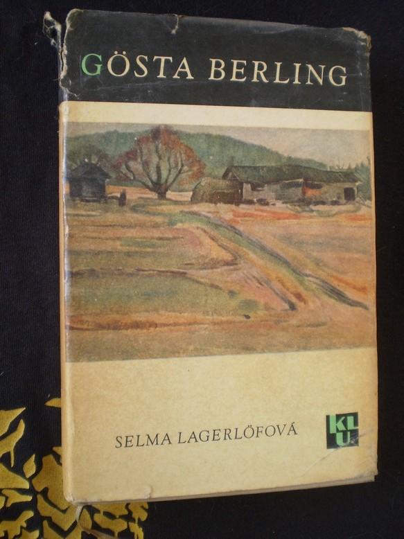 Selma Lagerlöfová - GÖSTA BERLING