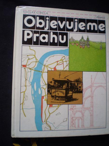 OBJEVUJEME PRAHU - Cibula, Václav