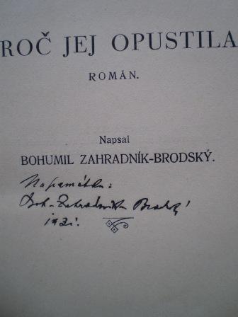 PROČ JEJ OPUSTILA - Bohumil Zahradník-Brodský (autorův podpis)