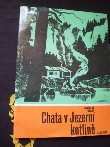 CHATA V JEZERNÍ KOTLINĚ - Foglar, Jaroslav