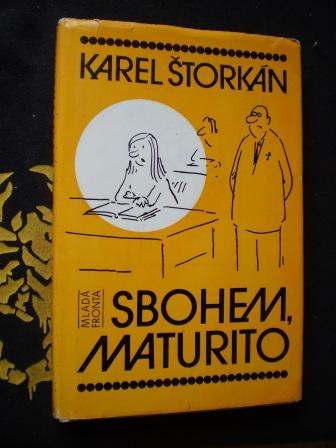 SBOHEM, MATURITO - Karel Štorkán