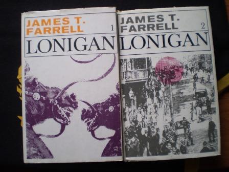 LONIGAN I.II. - James T. Farrell