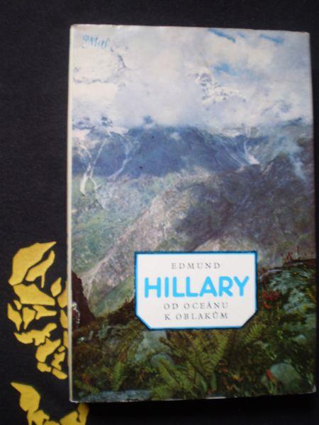 OD OCEÁNU K OBLAKŮM - Hillary, Edmund