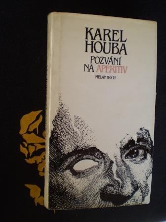 POZVÁNÍ NA APERITIV - Karel Houba