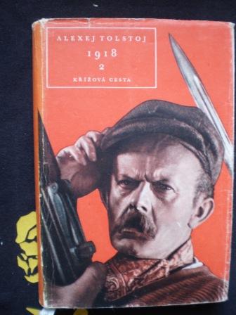 1918 KŘÍŽOVÁ CESTA 2 - Alexej Nikolajevič Tolstoj
