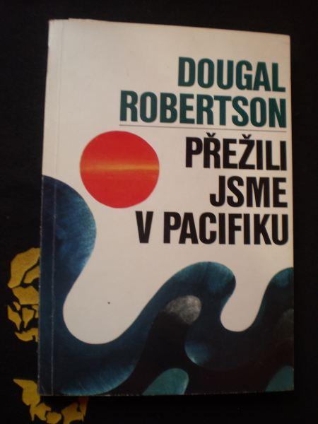 PŘEŽILI JSME V PACIFIKU - Robertson, Dougal