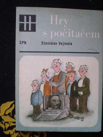 HRY S POČÍTAČEM - Stanislav Vejmola