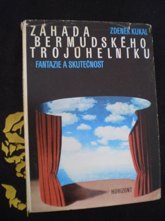ZÁHADA BERMUDSKÉHO TROJÚHELNÍKU - Zdeněk Kukal