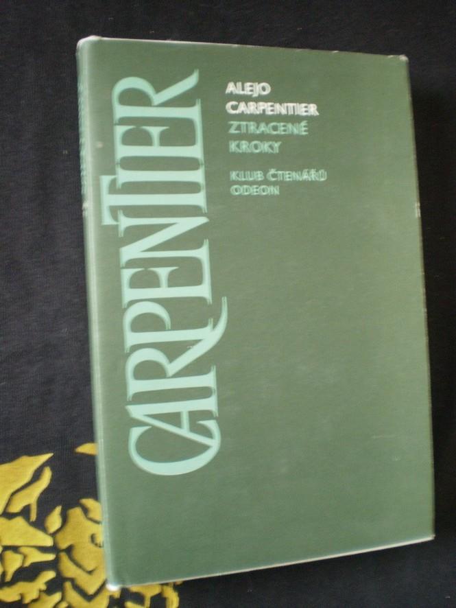 ZTRACENÉ KROKY - Alejo Carpentier