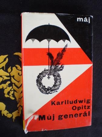 MŮJ GENERÁL - Karlludwig Opitz