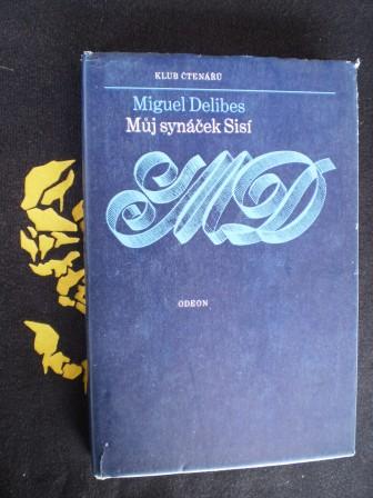 MŮJ SYNÁČEK SISÍ - Miguel Delibes