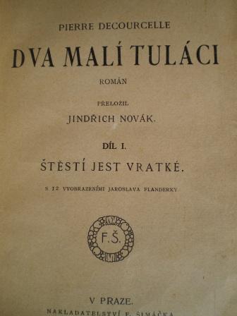 DVA MALÍ TULÁCI I.II. - Pierre Decourcelle