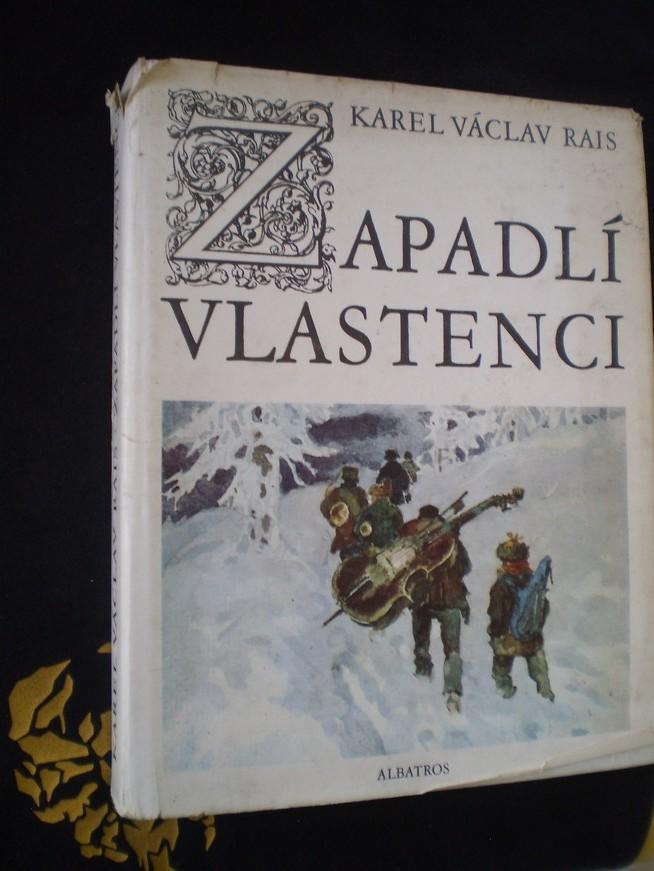 ZAPADLÍ VLASTENCI - Karel V. Rais