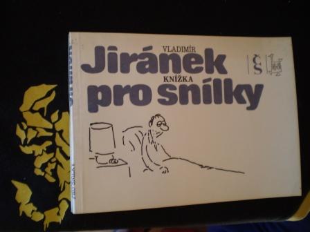 KNÍŽKA PRO SNÍLKY - Vladimír Jiránek