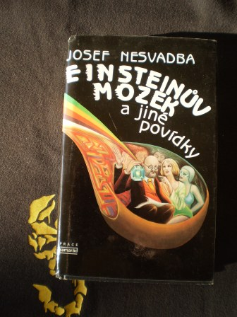 EINSTEINŮV MOZEK a jiné povídky - Josef Nesvadba