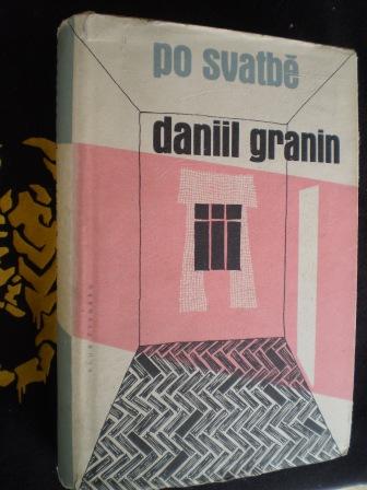 PO SVATBĚ - Daniil Granin